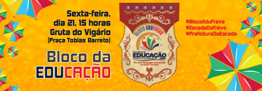 Bloco da Educação desfilará nesta sexta-feira(21)