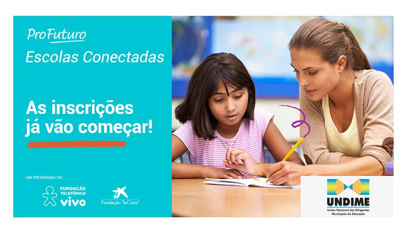 Inscrições para as formações Escolas Conectadas encerram terça-feira(26)